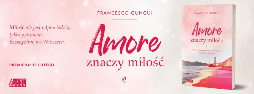 Amore znaczy miłość - Francesco Gungui